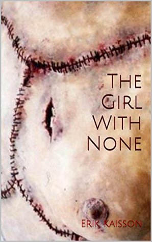 The Girl with None (The Barrier Series Book 3) Erik Kaisson