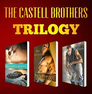 The Castell Brothers Trilogy Boxed Set  by  Izzy Williams