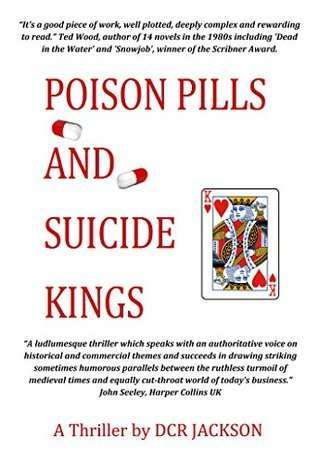 Poison Pills and Suicide Kings  by  Donald Charles JACKSON