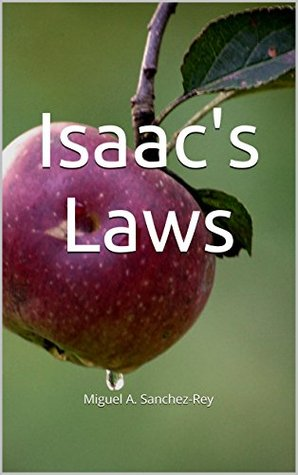 Isaacs Laws  by  Miguel A. Sanchez-Rey