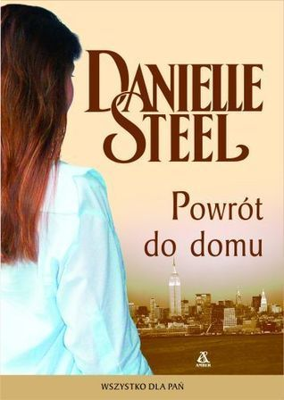 Powrót do domu  by  Danielle Steel