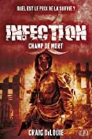 Champ de mort (Infection #2)