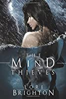 The Mind Thieves (The Mind Readers #2)