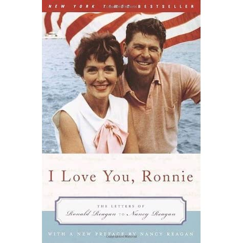 Love You, Ronnie: The Letters of Ronald Reagan to Nancy Reagan by ...
