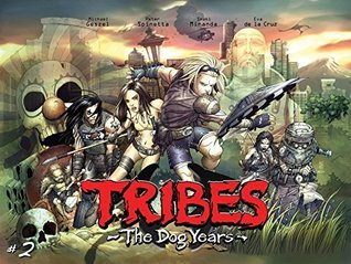 Tribes: The Dog Years - Chapter 2  by  Michael Geszel
