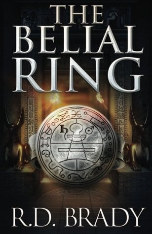 The Belial Ring: 3 (The Belial Series)  by  R.D. Brady