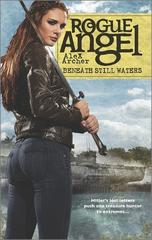 Beneath Still Waters (Rogue Angel, #55)  by  Alex Archer