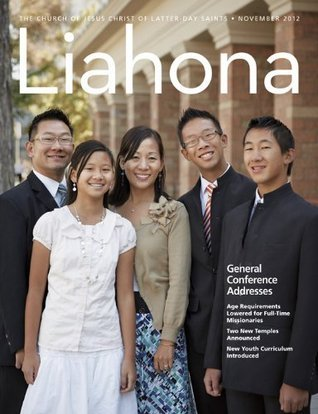 Liahona: November 2012  by  The Church of Jesus Christ of Latter-day Saints