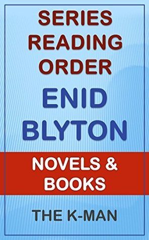 Series List - Enid Blyton - In Order: Novels and Books The K-Man