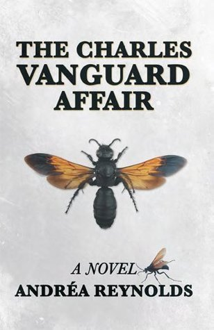 The Charles Vanguard Affair: A Novel  by  Andrea Reynolds