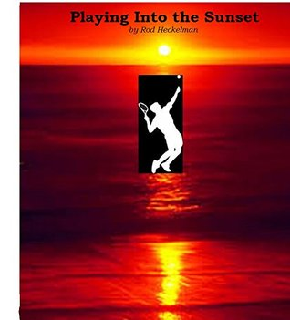 Playing Into the Sunset  by  Rod Heckelman