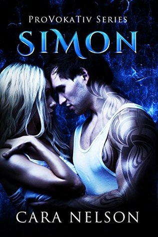 Simon (The ProVokaTiv Series Book 3)  by  Cara Nelson