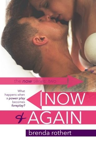 Now and Again (Now Series) (Volume 2) Brenda Rothert