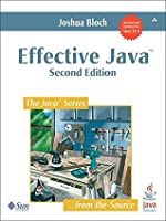 Effective Java (2nd Edition): A Programming Language Guide (Java Series)