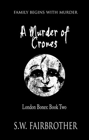 A Murder Of Crones  by  SW Fairbrother