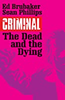Criminal, Vol. 3: The Dead and the Dying