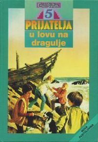 Pet prijatelja u lovu na dragulje (Famous Five, #10)  by  Enid Blyton
