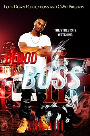 Blood of a Boss II: The Streets Is Watching Askari