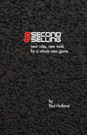 5 Second Selling  by  Paul Holland