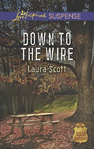 Mills & Boon : Down To The Wire Laura Scott