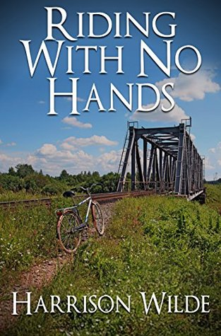 Riding With No Hands Harrison Wilde