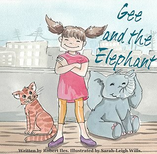 Gee and the Elephant Robert Iles