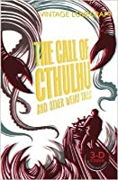 The Call of Cthulhu and Other Weird Tales