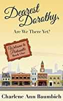 Dearest Dorothy, Are We There Yet? (Welcome to Partonville #1)
