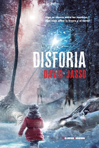 Disforia  by  David Jasso