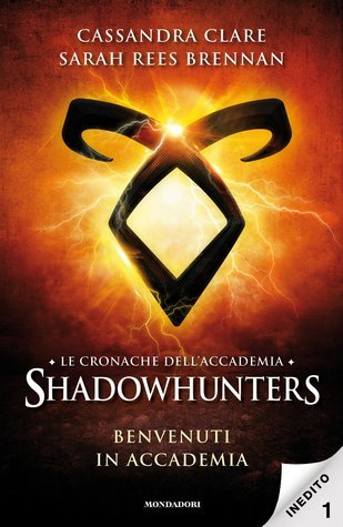 Benvenuti in Accademia (Tales from the Shadowhunter Academy, #1)  by  Cassandra Clare