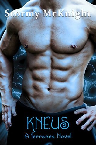Kneus (Terraneu #4)  by  Stormy McKnight