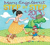Mary Engelbreit 2013 Deluxe Wall Calendar: Step By Step