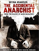 The Accidental Anarchist