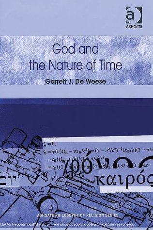 God and the Nature of Time  by  Garrett J. Deweese