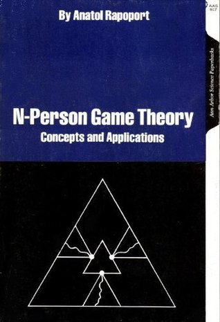 N-Person Game Theory: Concepts and Applications Anatol Rapoport