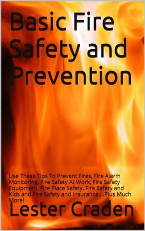 Basic Fire Safety and Prevention Lester Craden