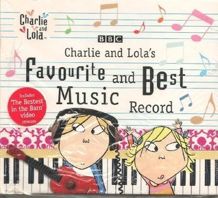 Charlie and Lolas Favourite and Best Music  by  Ltdmg009