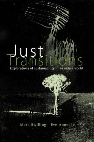 Just Transitions: Explorations of Sustainability in an Unfair World  by  United Nations