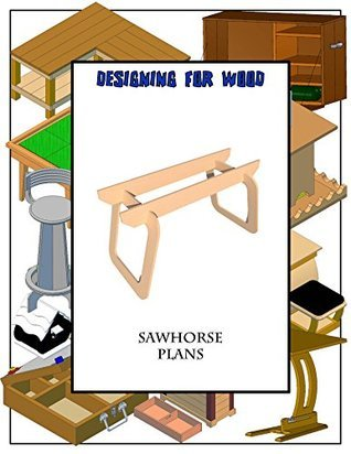 Portable Saw Horse Paul Anderson