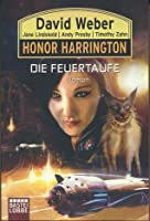 Die Feuertaufe (Honor Harrington, Bd. 27)