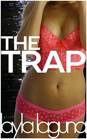 A Lace Cage (The Trap Book 2)  by  Layla Laguna