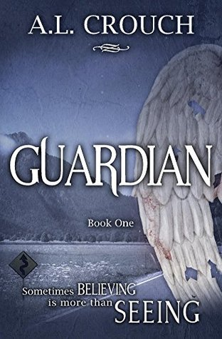 Guardian: Book One A.L. Crouch