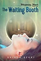 The Waiting Booth (Whispering Woods, #1)