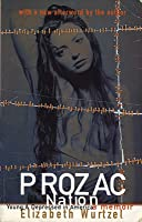 Prozac Nation: Young & Depressed In America: A Memoir