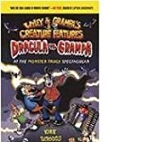 Dracula Vs. Grampa at the Monster Truck Spectacular (Wiley & Grampa's Creature Features)