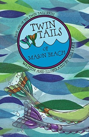 Twin Tails of Mason Beach (Twin Tails Series Book 1) CILLYart