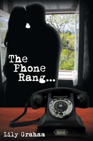 The Phone Rang  by  Lily  Graham