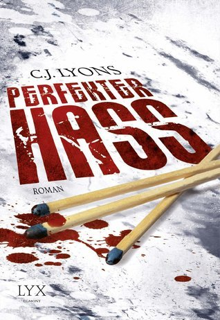 Perfekter Hass (Hart and Drake, #2)  by  C.J. Lyons