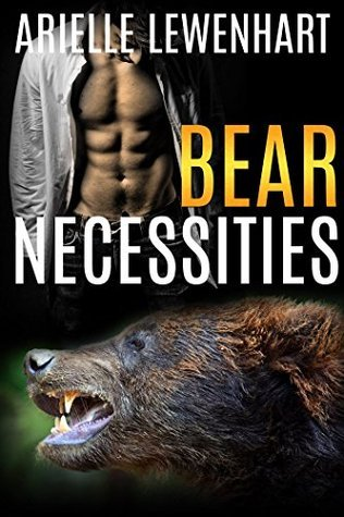 Bear Necessities  by  Arielle Lewenhart