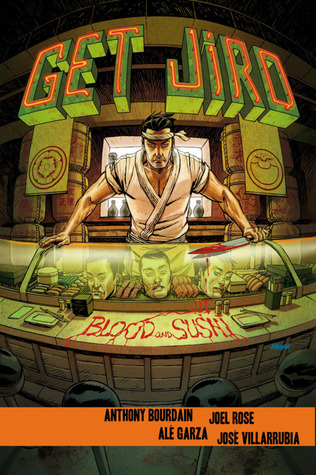Blood and Sushi (Get Jiro #2)  by  Anthony Bourdain